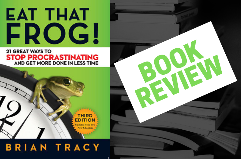 Eat that frog! Review