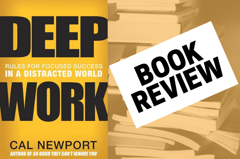 Deep Work Book Review #deepwork #calnewport